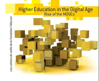 "Cahier de veille ""Higher Education in the digital Age, Rise of the MOOCs"""