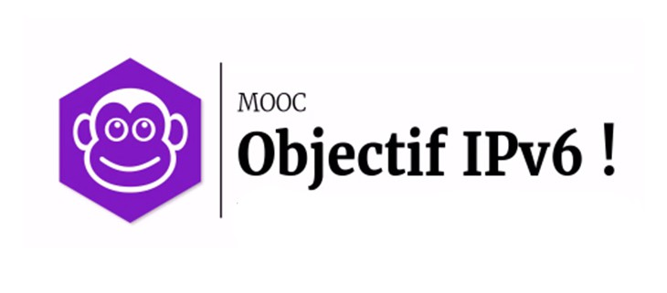 MOOC Objectif IPv6